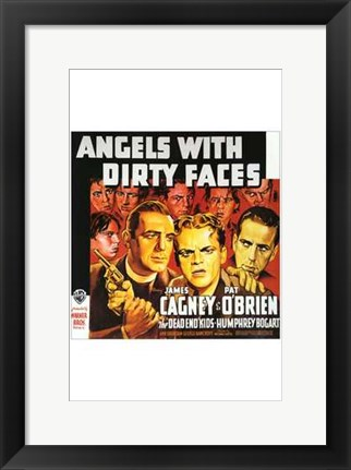 Framed Angels with Dirty Faces Don't Shoot Print