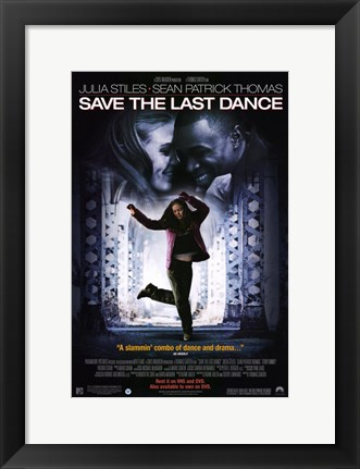 Framed Save the Last Dance Print