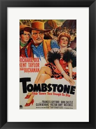 Framed Tombstone  the Town Too Tough to Die Print
