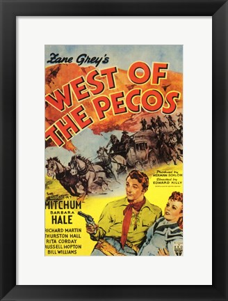 Framed West of the Pecos Print
