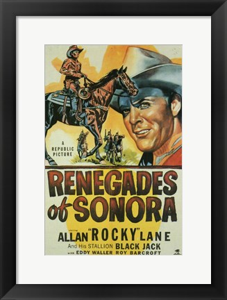 Framed Renegades of Sonora Print