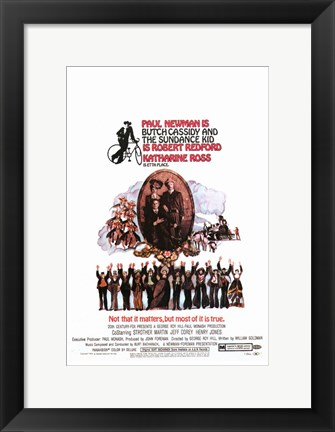 Framed Butch Cassidy and the Sundance Kid - Not That It Matters, But Most of it is True Print