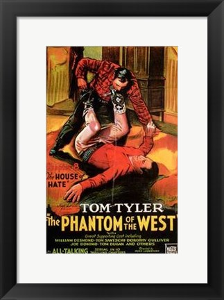 Framed Phantom of the West The House of Hate Print