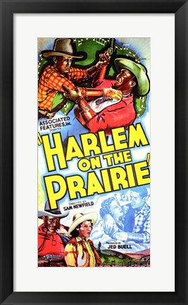 Framed Harlem on the Prairie Print