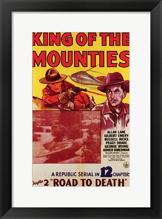 Framed King of the Mounties Print