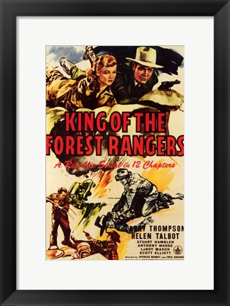 Framed King of the Forest Rangers Print
