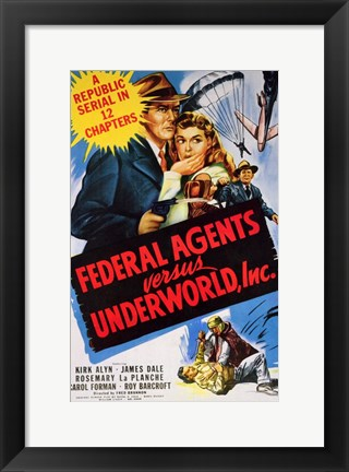 Framed Federal Agents Versus Underworld  Inc Print