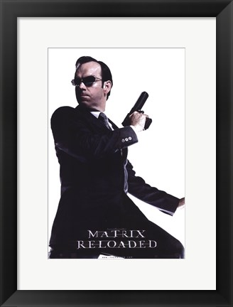 Framed Matrix Reloaded Hugo Weaving as Agent Smith Print