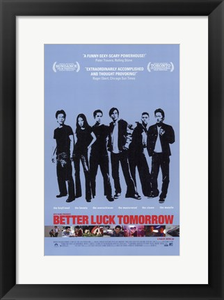 Framed Better Luck Tomorrow Print