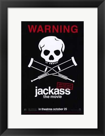 Framed Jackass: the Movie Print