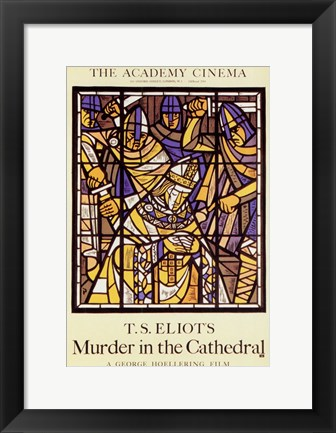 Framed Murder in the Cathedral Print