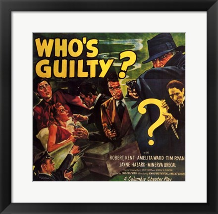 Framed Who's Guilty Print