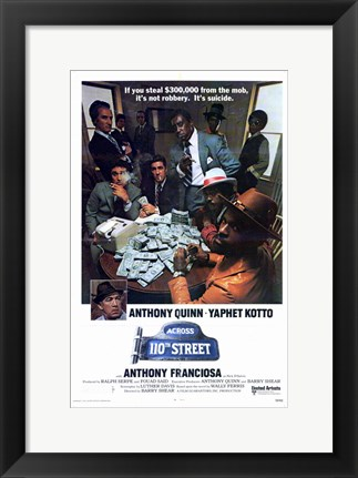 Framed Across 110Th Street Print