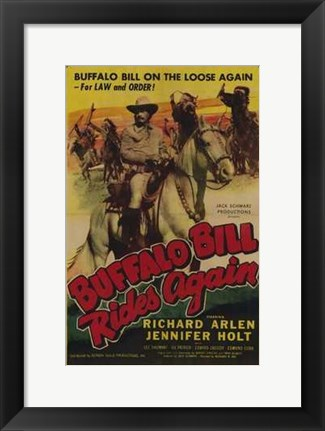 Framed Buffalo Bill Rides Again Print