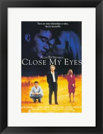 Framed Close My Eyes Print