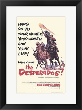 Framed Desperados Print