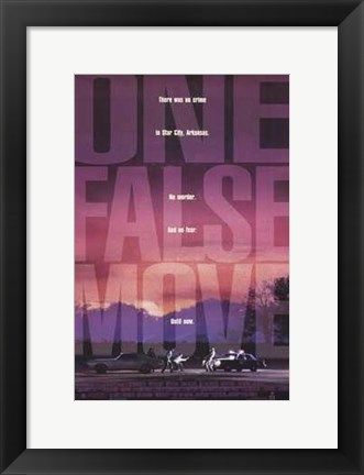 Framed One False Move Print
