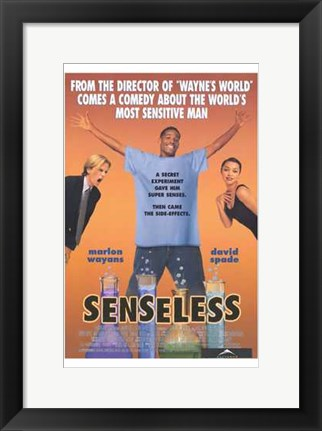 Framed Senseless Print