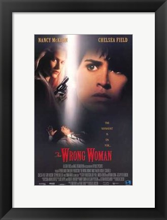 Framed Wrong Woman Print