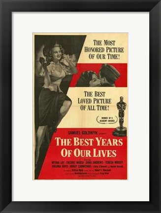 Framed Best Years of Our Lives Print