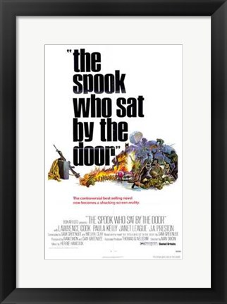 Framed Spook Who Sat By the Door Print