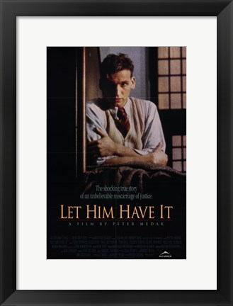 Framed Let Him Have it Print