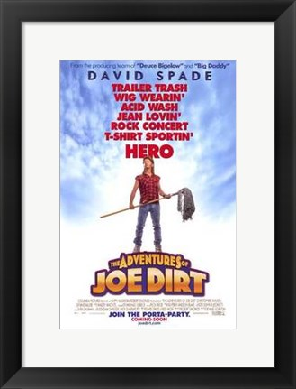Framed Adventures of Joe Dirt Print