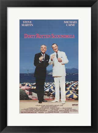 Framed Dirty Rotten Scoundrels Print