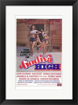 Framed Good Girls of Godiva High Print