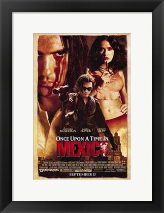 Framed Once Upon a Time in Mexico Print