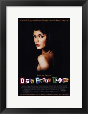 Framed Dirty Pretty Things Print