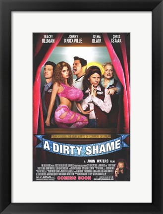 Framed Dirty Shame  a Print