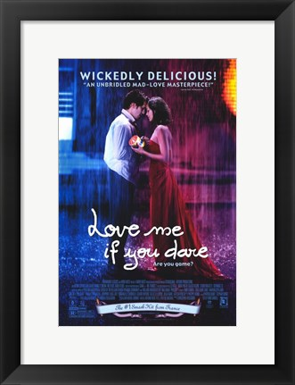 Framed Love Me If You Dare Print