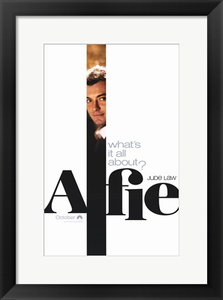 Framed Alfie What is it About? Print