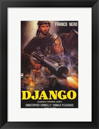 Framed Django Strikes Again Print