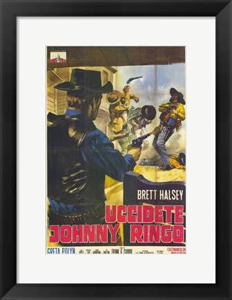Framed Kill Johnny Ringo Print