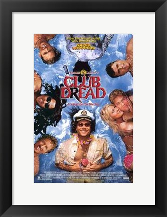 Framed Broken Lizard's Club Dread Print