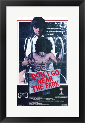 Framed Don't Go Near the Park Print