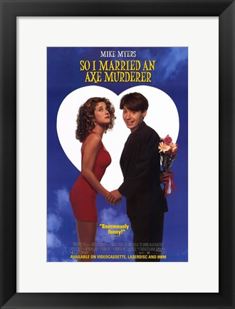 Framed So I Married an Axe Murderer Print