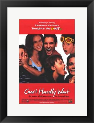 Framed Can't Hardly Wait Print