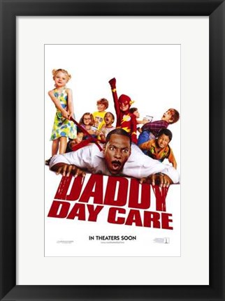 Framed Daddy Day Care Print