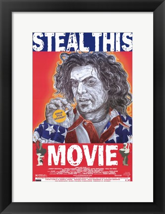 Framed Steal This Movie Print