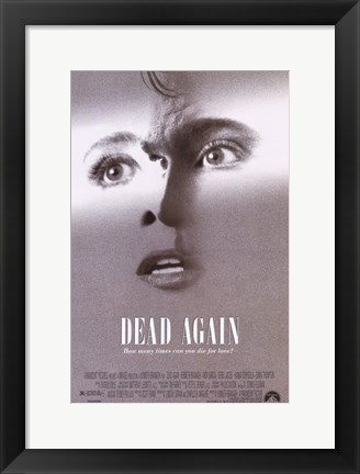 Framed Dead Again Print