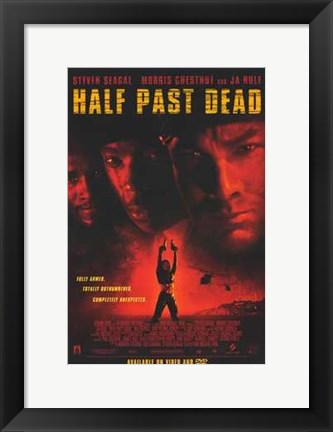 Framed Half Past Dead Print