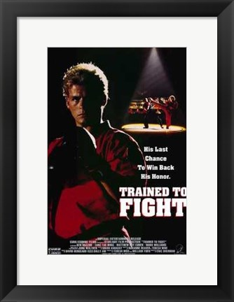 Framed Trained to Fight Print