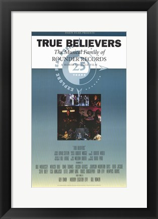 Framed True Believer Print
