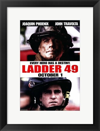 Framed Ladder 49 Every Hero Has a Destiny Print