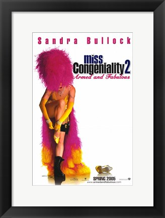 Framed Miss Congeniality 2: Armed and Fabulous Movie Print
