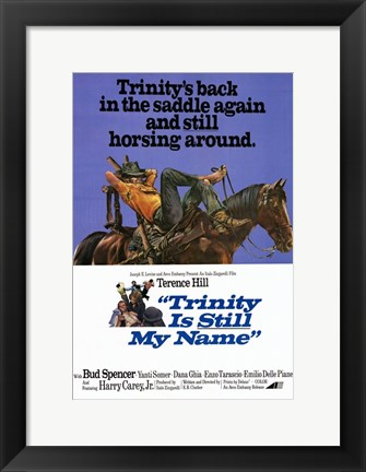 Framed Trinity is Still My Name movie poster Print