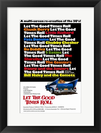 Framed Let the Good Times Roll Print